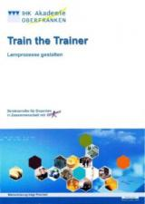 Train-the-Trainer Programm an der IHK Oberfranken Bayreuth